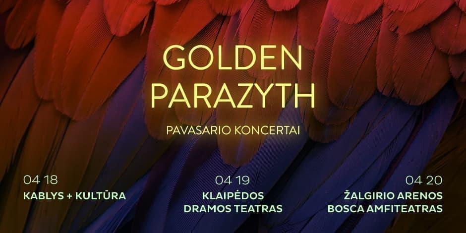 Golden Parazyth - Vilnius