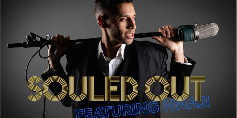 SOULED OUT featuring NNAJI | Valentine's Special