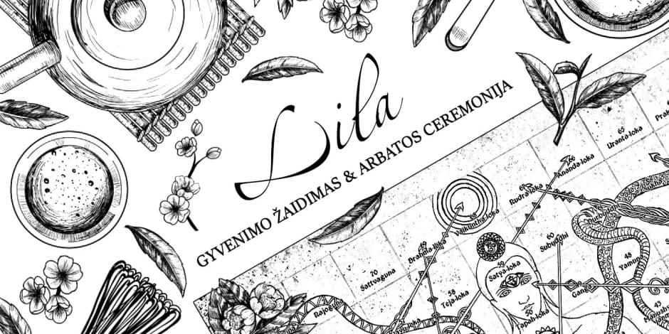 Lila Gyvenimo Žaidimas & Arbatos Ceremonija