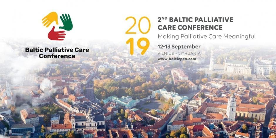 2ND BALTIC PALLIATIVE CARE CONFERENCE - Making Palliative Care Meaningful