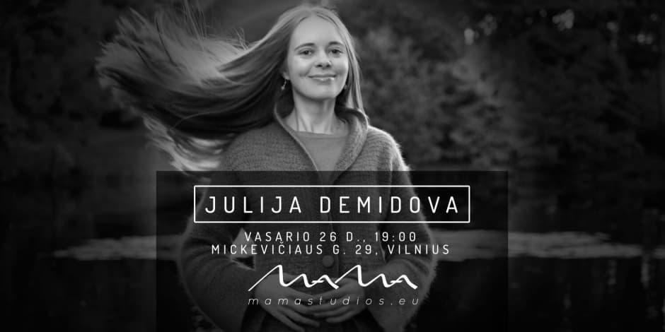 Julijos Demidovos koncertas MAMA Studijoje