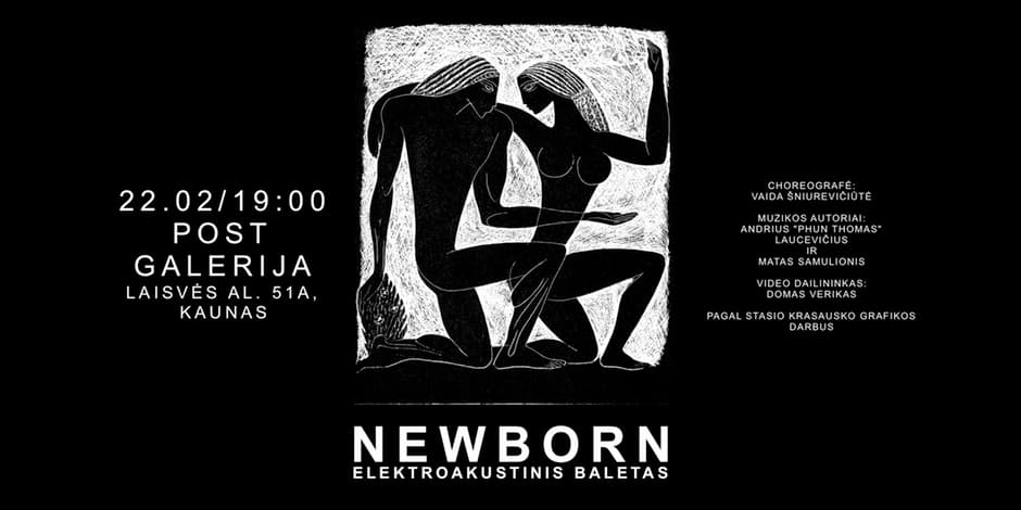 NEWBORN - elektroakustinis baletas
