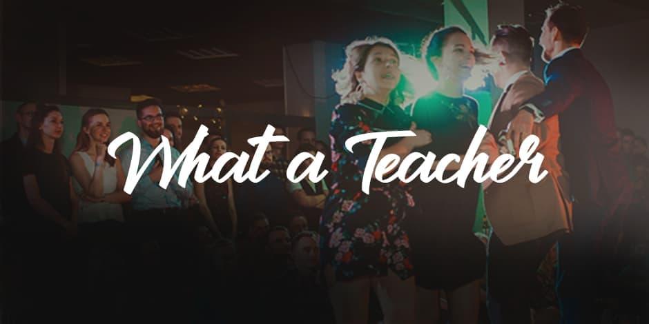What a Teacher