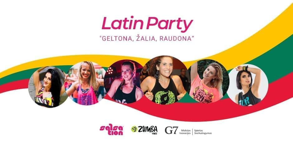 """LATIN PARTY """"Geltona, Žalia, Raudona"""""""