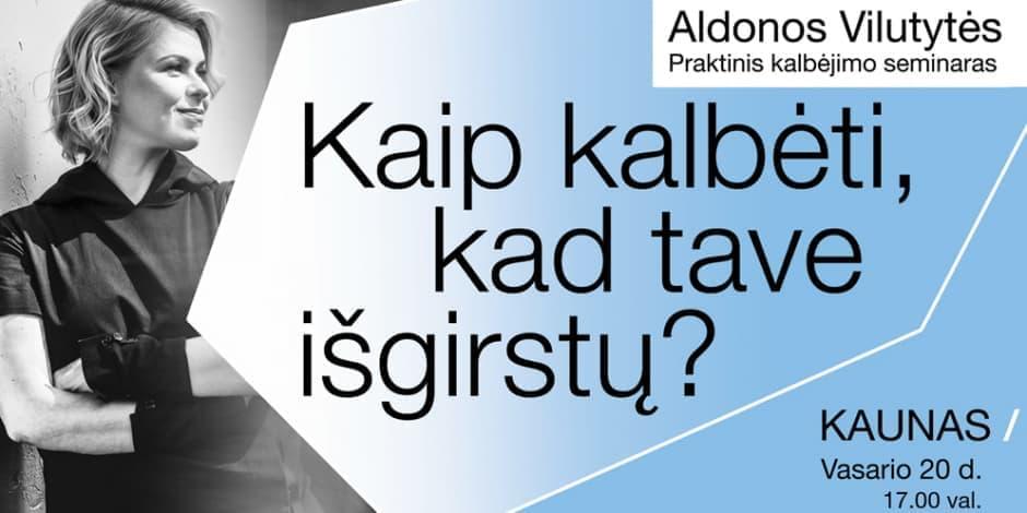 Kaip kalbėti, kad tave išgirstų? Kaunas