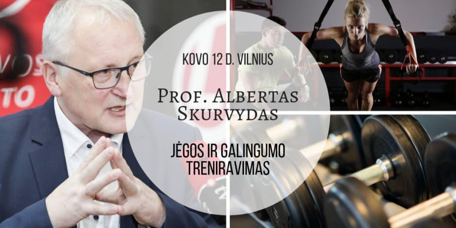 "Kovo 12 d. Prof. Alberto Skurvydo seminaras Vilniuje ""Jėgos ir galingumo efektyvus treniravimas"""