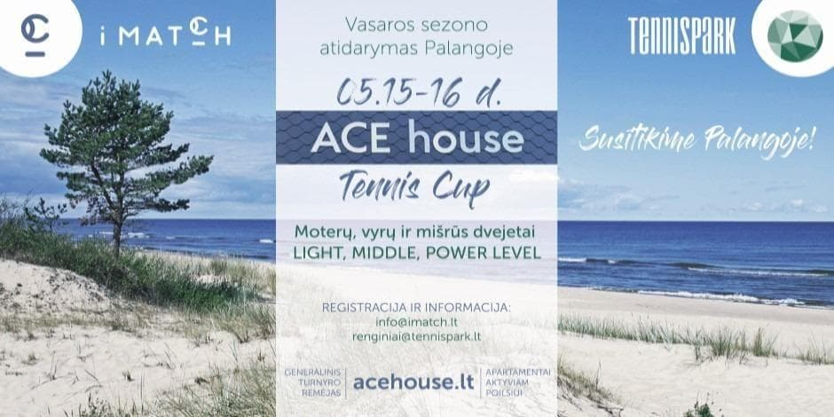 ACE HOUSE TENNIS CUP (Palanga)