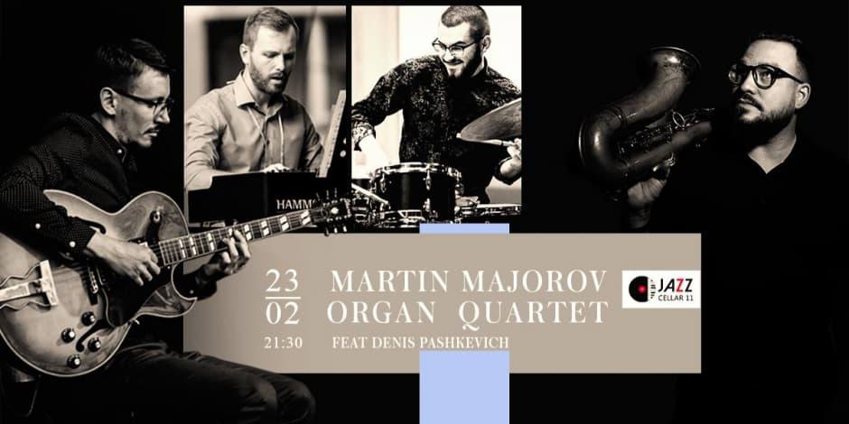 Martin Majorov Organ Quartet feat. Deniss Pashkevich