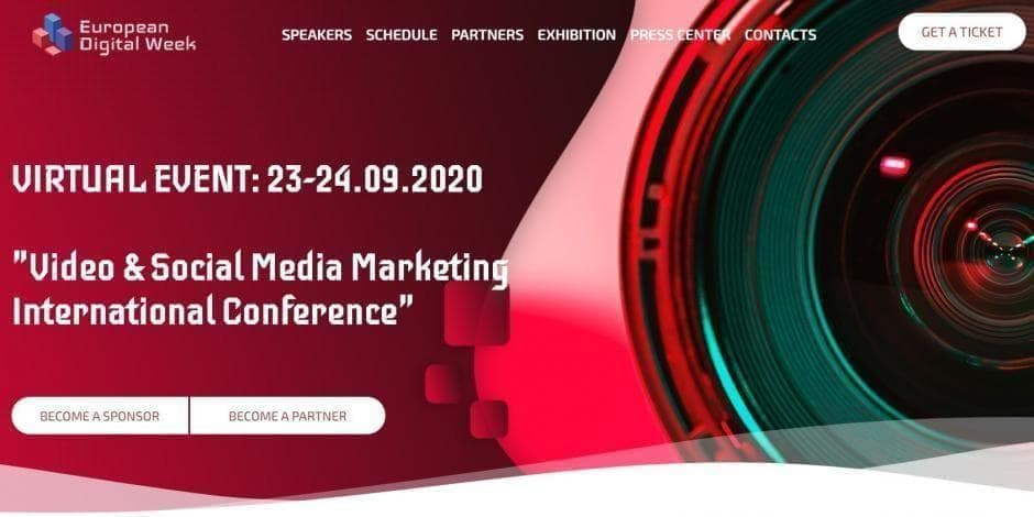 Video & Social Media Marketing International Conference /European Digital Week 2020/