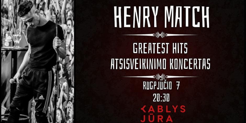 Stand Up Henry Match Greatest Hits Atsisveikinimo Koncertas