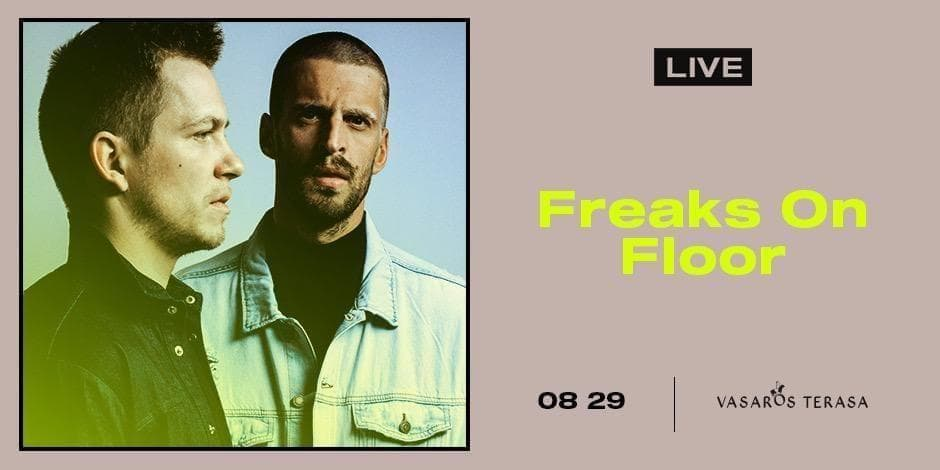 Freaks On Floor | LIVE