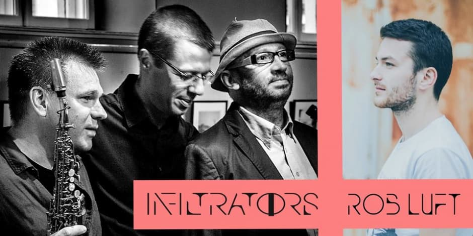 Trio Infiltrators + Rob Luft (UK)